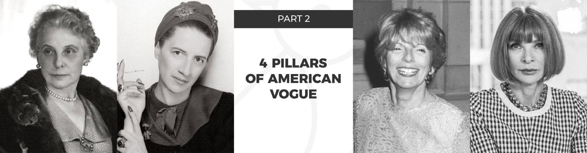 4 pillars of American Vogue - part 2